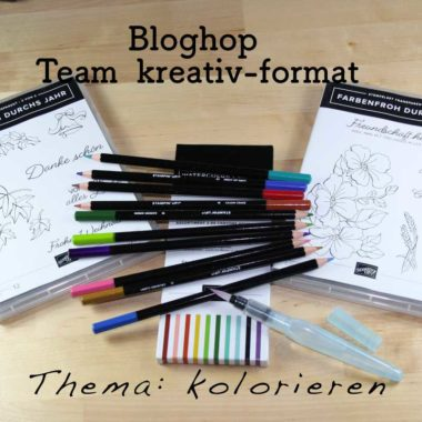 Stampin'up!, kolorieren, Bloghop , Team kreativ-format, Wassertankpinsel, Watercolor pencils, Farbenfroh durchs Jahr